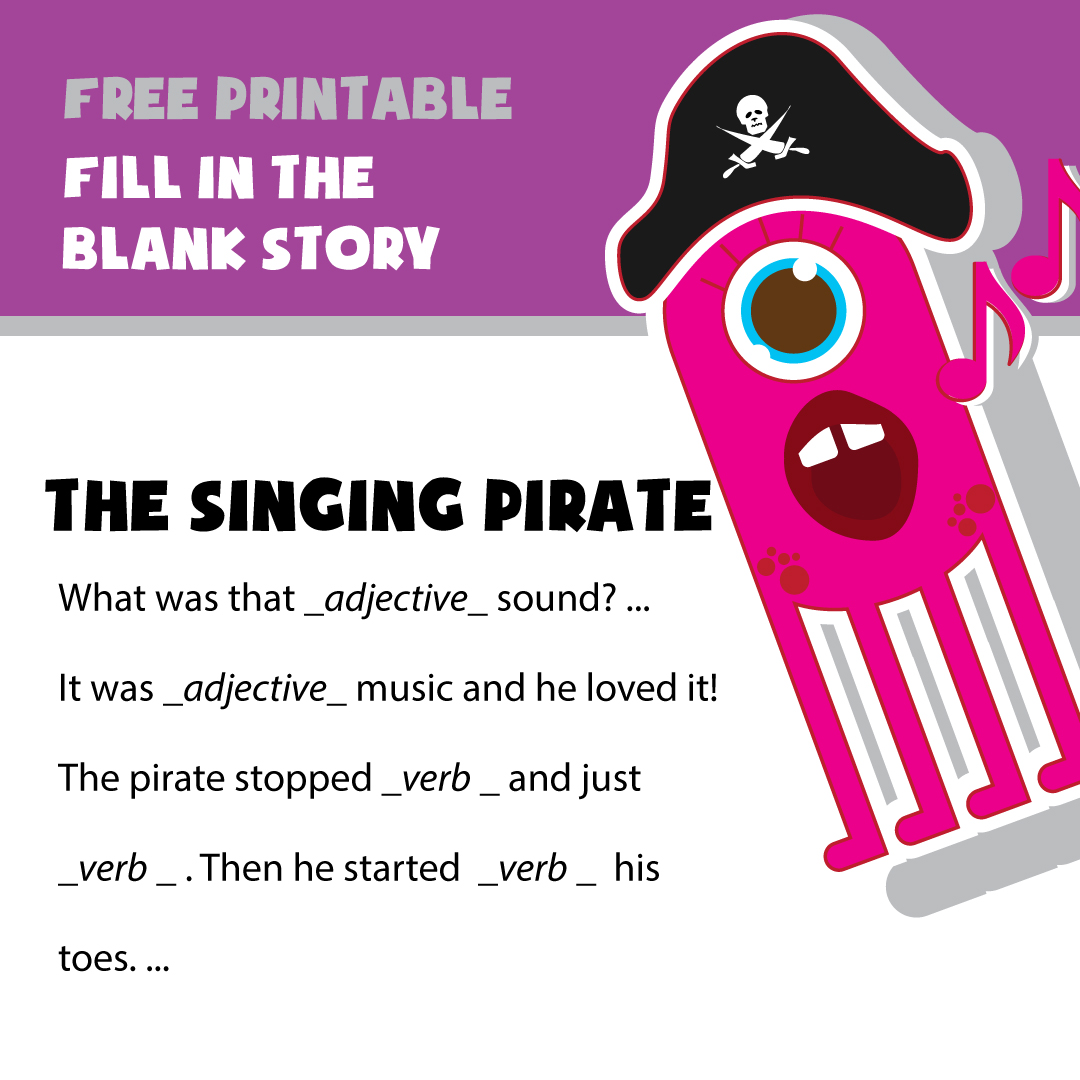 Fill in the blank story Examples- Singing Pirate