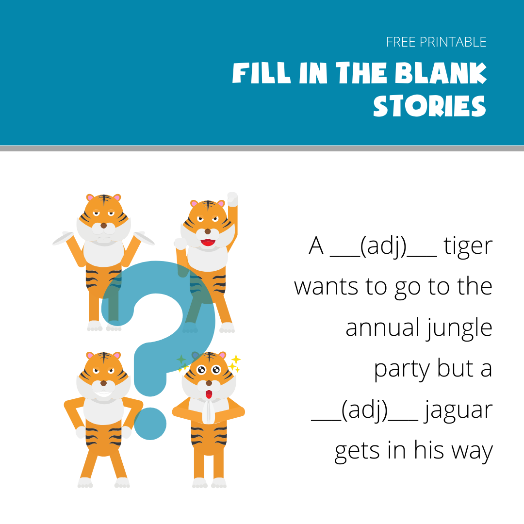 fill in the blanks story example- Tiger and Jaguar Party