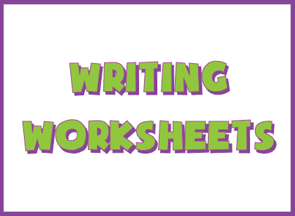 Writing worksheets and activity ideas